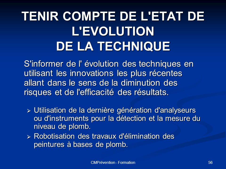 TENIR COMPTE DE L ETAT DE L EVOLUTION DE LA TECHNIQUE