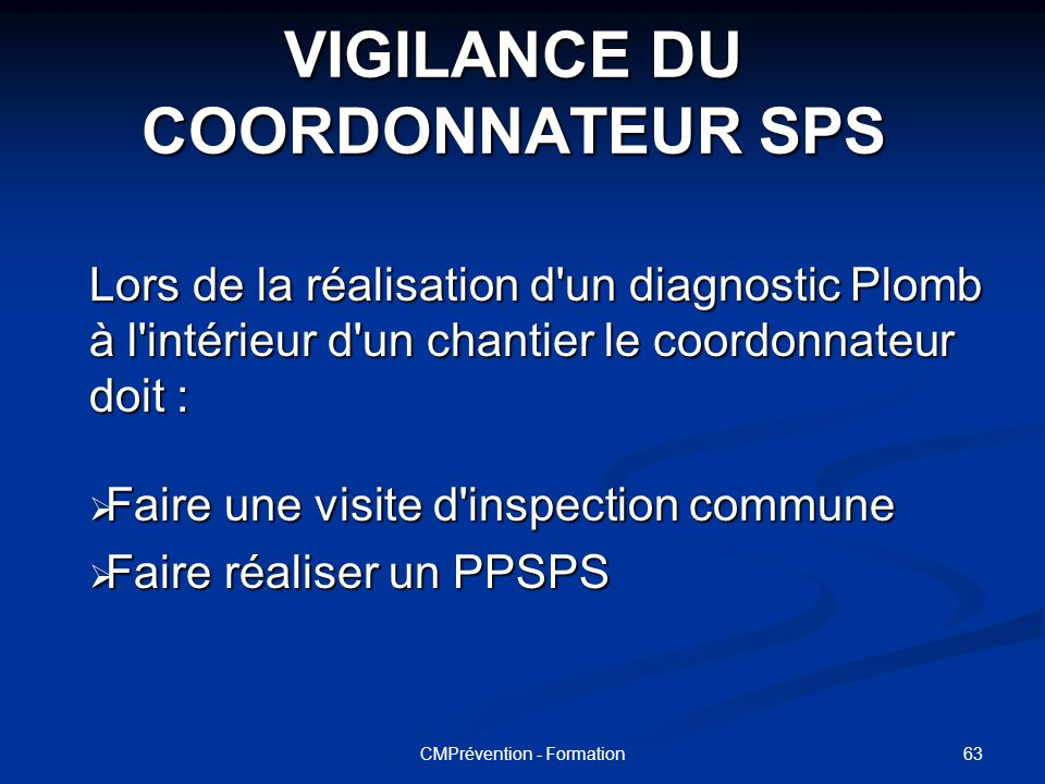 VIGILANCE DU COORDONNATEUR SPS
