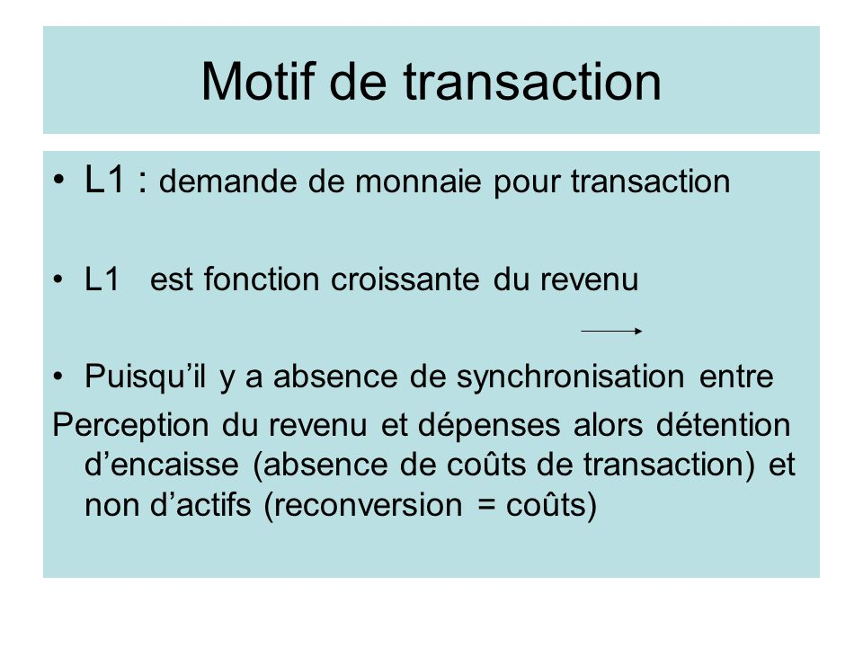 Motif de transaction L1 : demande de monnaie pour transaction