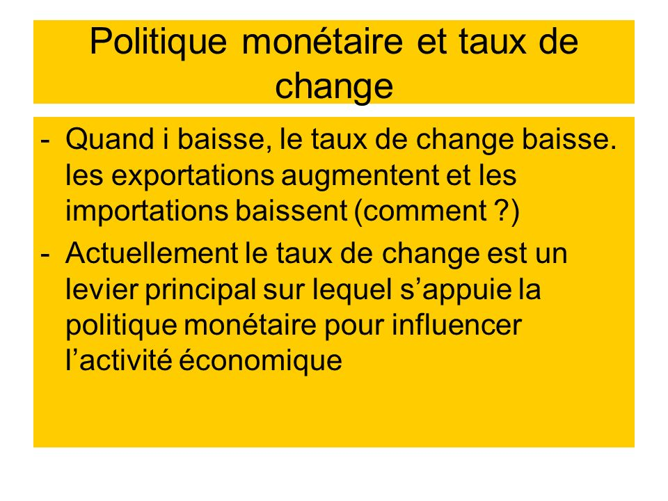 Politique monétaire et taux de change