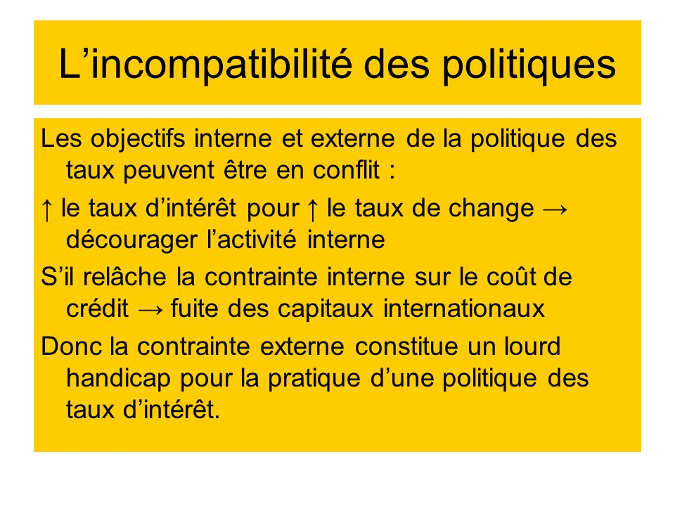 L'incompatibilité des politiques