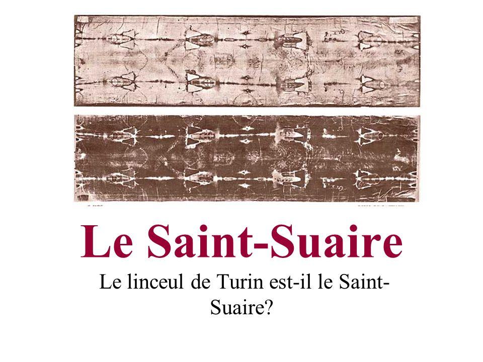 Le linceul de Turin est-il le Saint-Suaire
