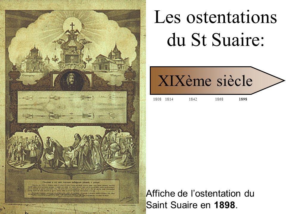 Les ostentations du St Suaire: