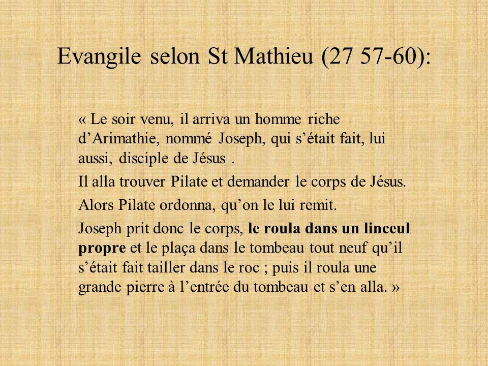 Evangile selon St Mathieu (27 57-60):