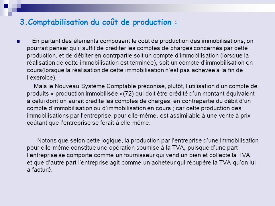 3.Comptabilisation du coût de production :