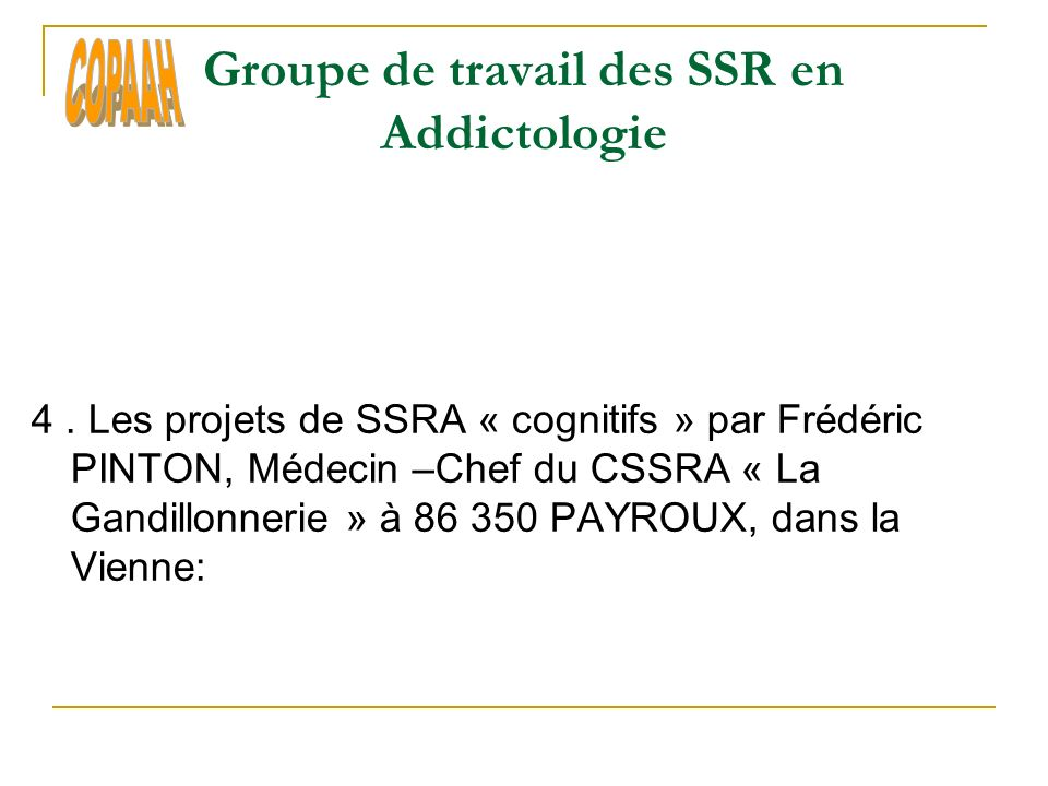 Groupe de travail des SSR en Addictologie