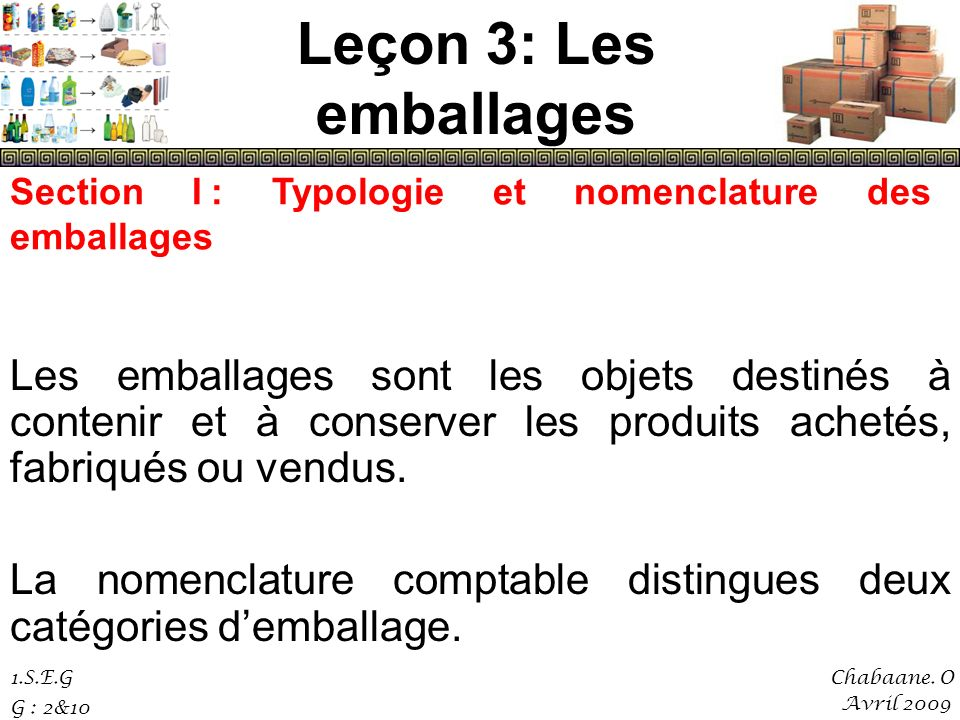 Leçon 3: Les emballages Section I : Typologie et nomenclature des emballages.