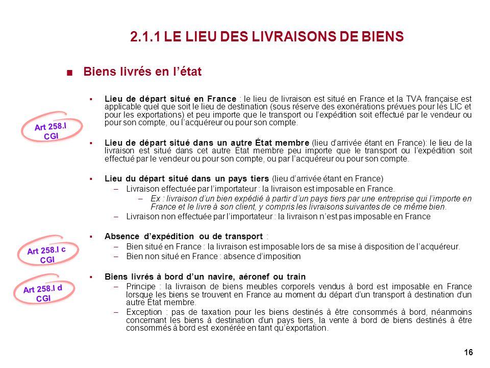2.1.1 LE LIEU DES LIVRAISONS DE BIENS