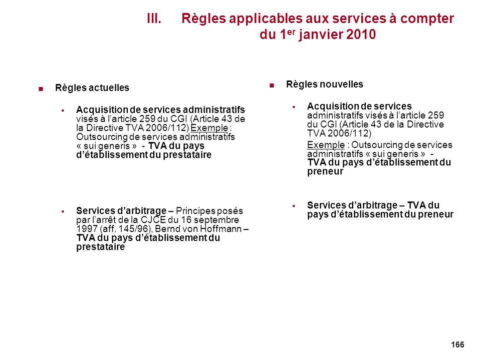 Règles applicables aux services à compter du 1er janvier 2010