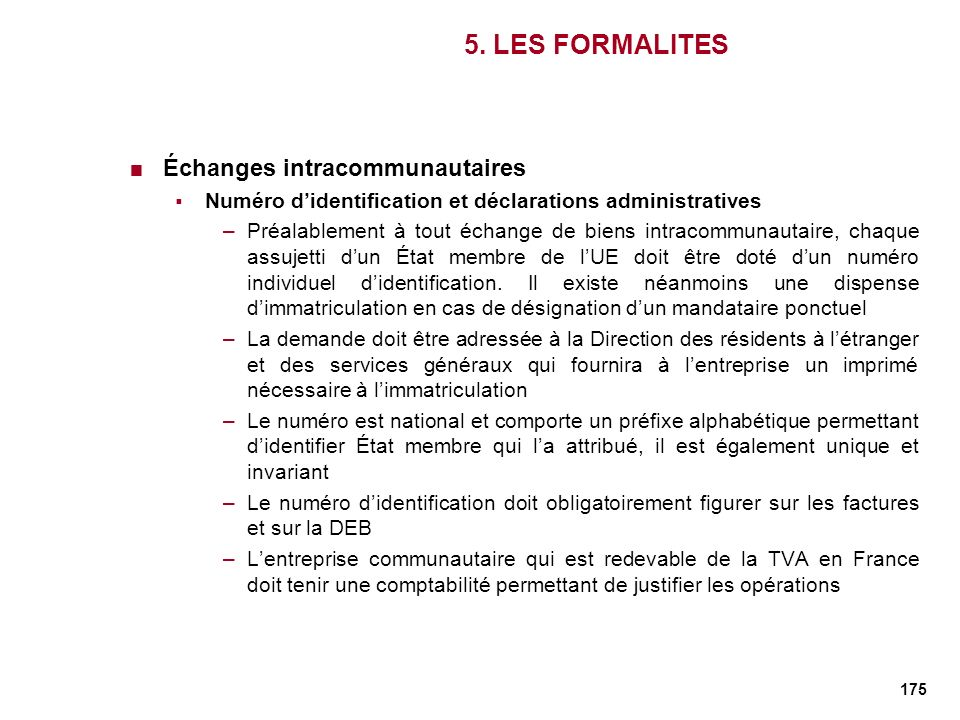 5. LES FORMALITES Échanges intracommunautaires