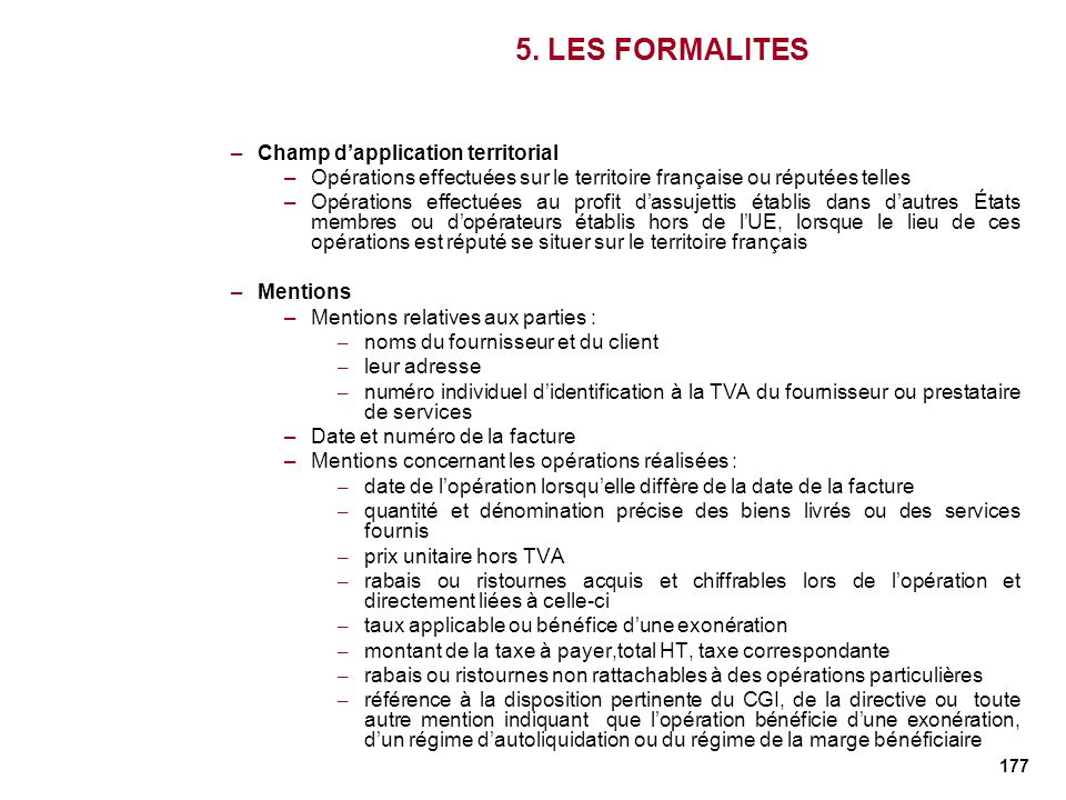 5. LES FORMALITES Champ d'application territorial