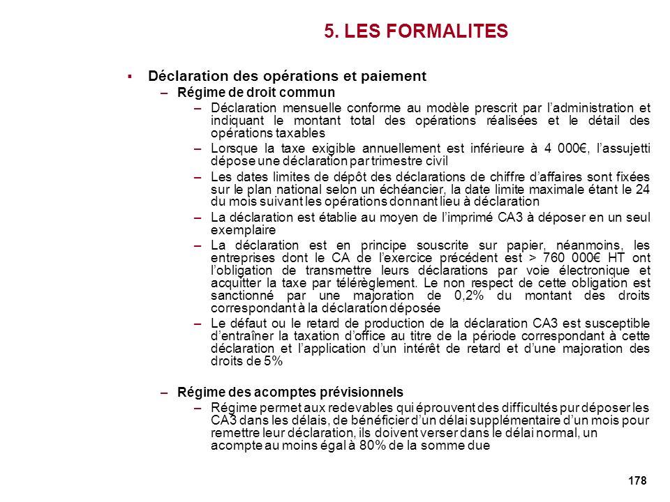 5. LES FORMALITES Déclaration des opérations et paiement