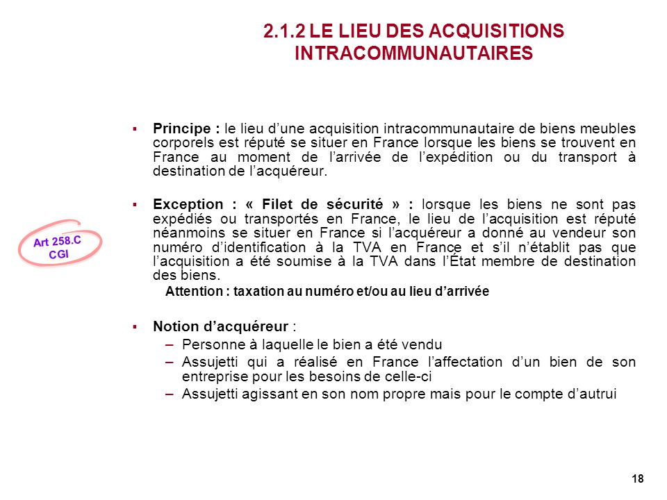 2.1.2 LE LIEU DES ACQUISITIONS INTRACOMMUNAUTAIRES