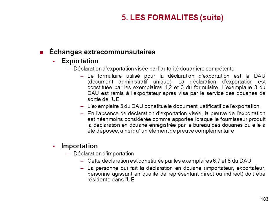 5. LES FORMALITES (suite)