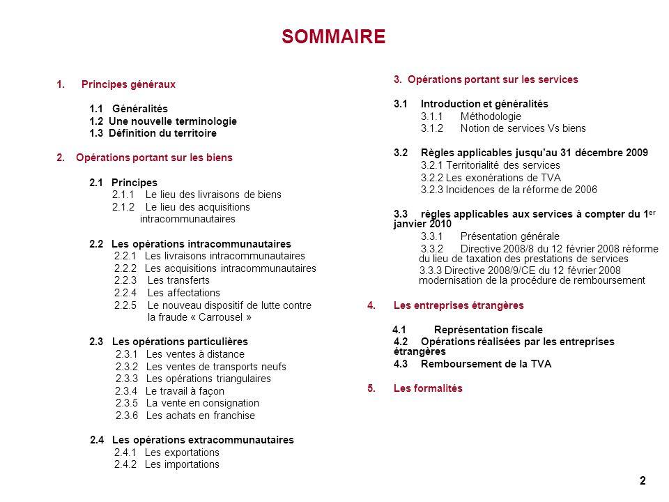 SOMMAIRE 1. Principes généraux 3.1 Introduction et généralités