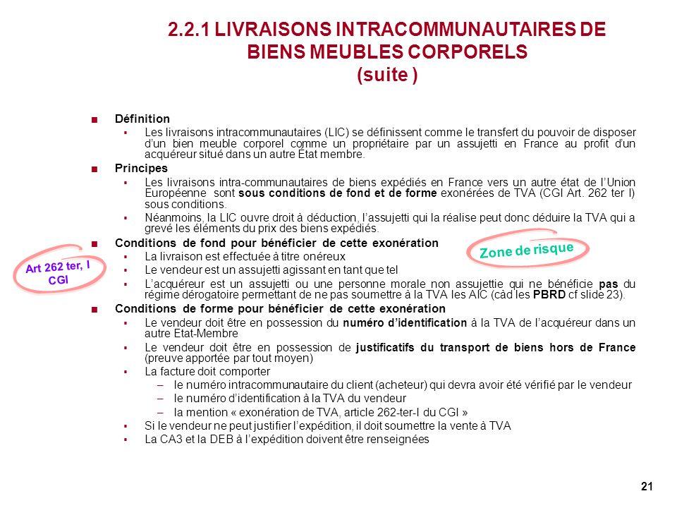 2.2.1 LIVRAISONS INTRACOMMUNAUTAIRES DE BIENS MEUBLES CORPORELS (suite )