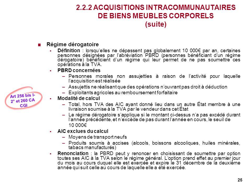 2.2.2 ACQUISITIONS INTRACOMMUNAUTAIRES DE BIENS MEUBLES CORPORELS (suite)