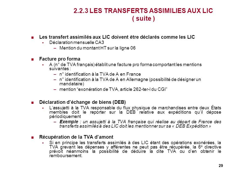 2.2.3 LES TRANSFERTS ASSIMILIES AUX LIC ( suite )
