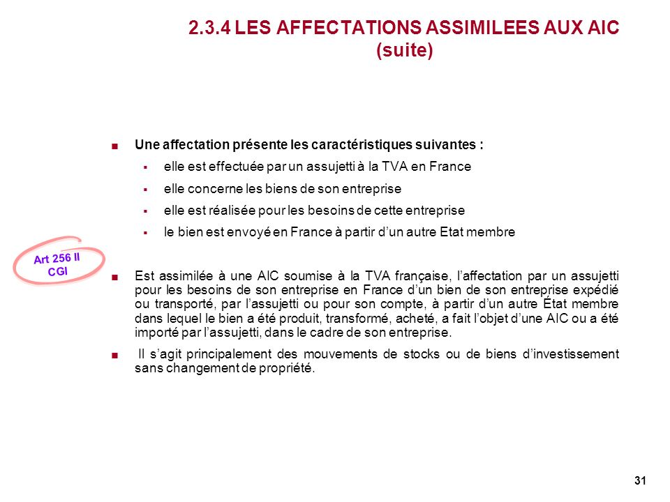 2.3.4 LES AFFECTATIONS ASSIMILEES AUX AIC (suite)