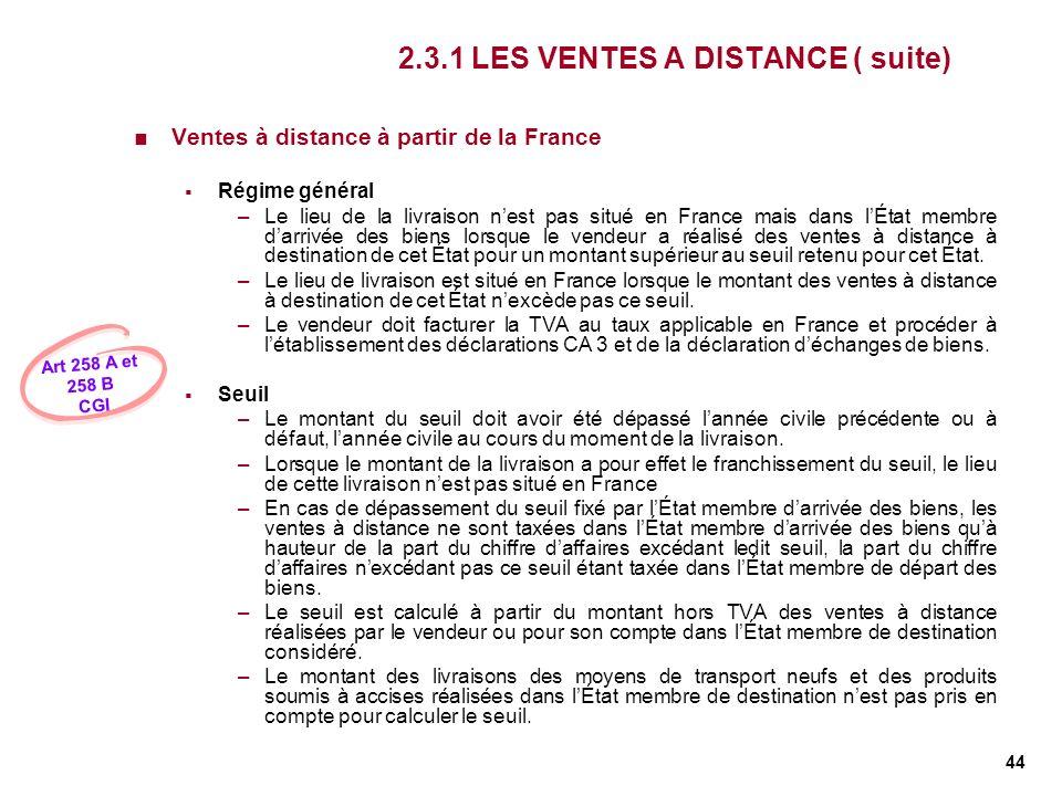 2.3.1 LES VENTES A DISTANCE ( suite)