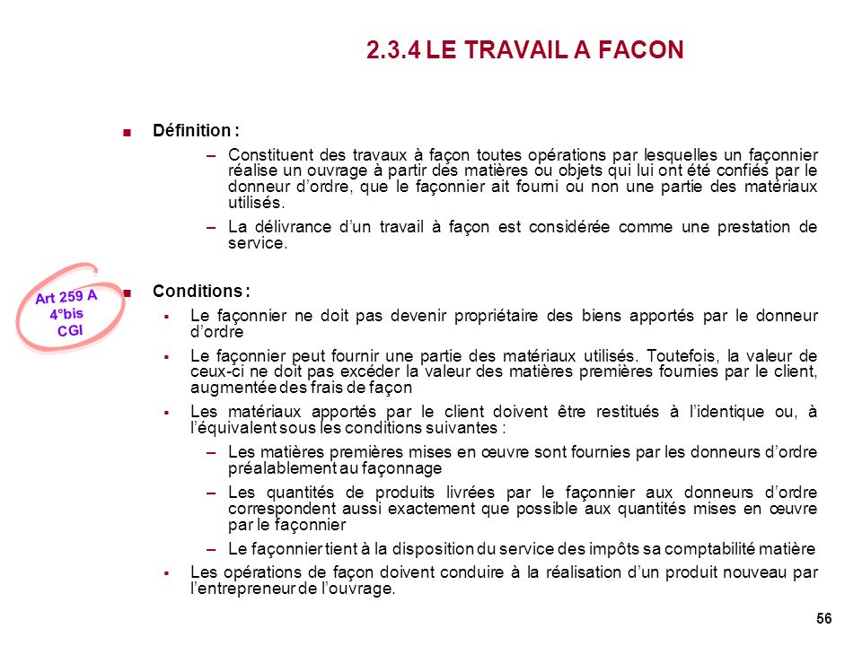 2.3.4 LE TRAVAIL A FACON Définition :