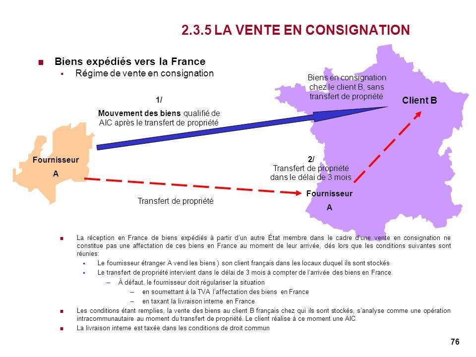 2.3.5 LA VENTE EN CONSIGNATION