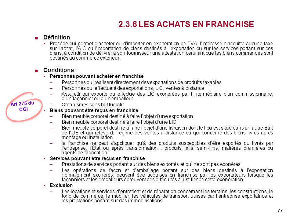 2.3.6 LES ACHATS EN FRANCHISE