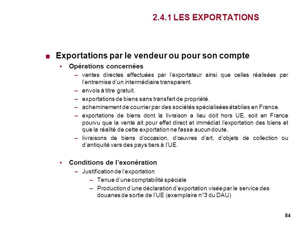 Exportations par le vendeur ou pour son compte