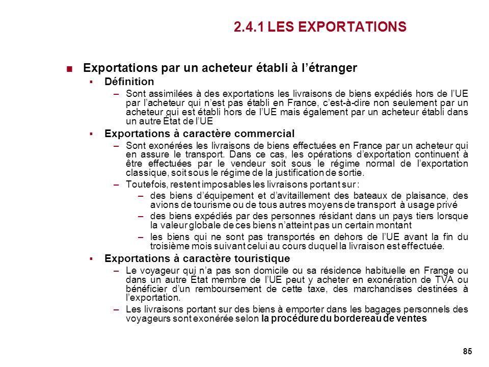 2.4.1 LES EXPORTATIONS Exportations par un acheteur établi à l'étranger. Définition.