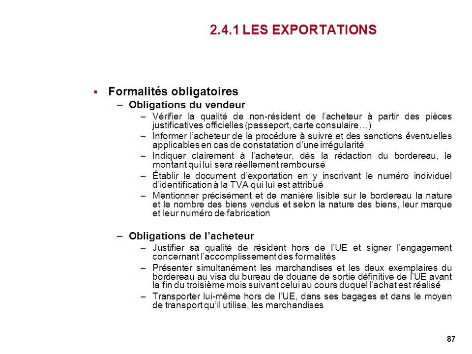 2.4.1 LES EXPORTATIONS Formalités obligatoires Obligations du vendeur