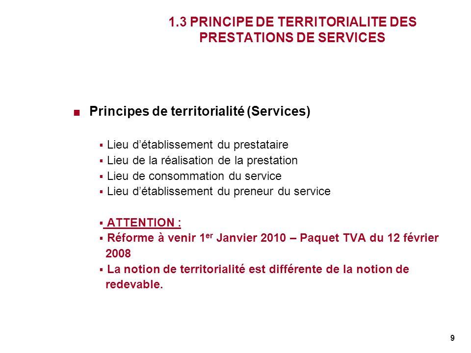 1.3 PRINCIPE DE TERRITORIALITE DES PRESTATIONS DE SERVICES
