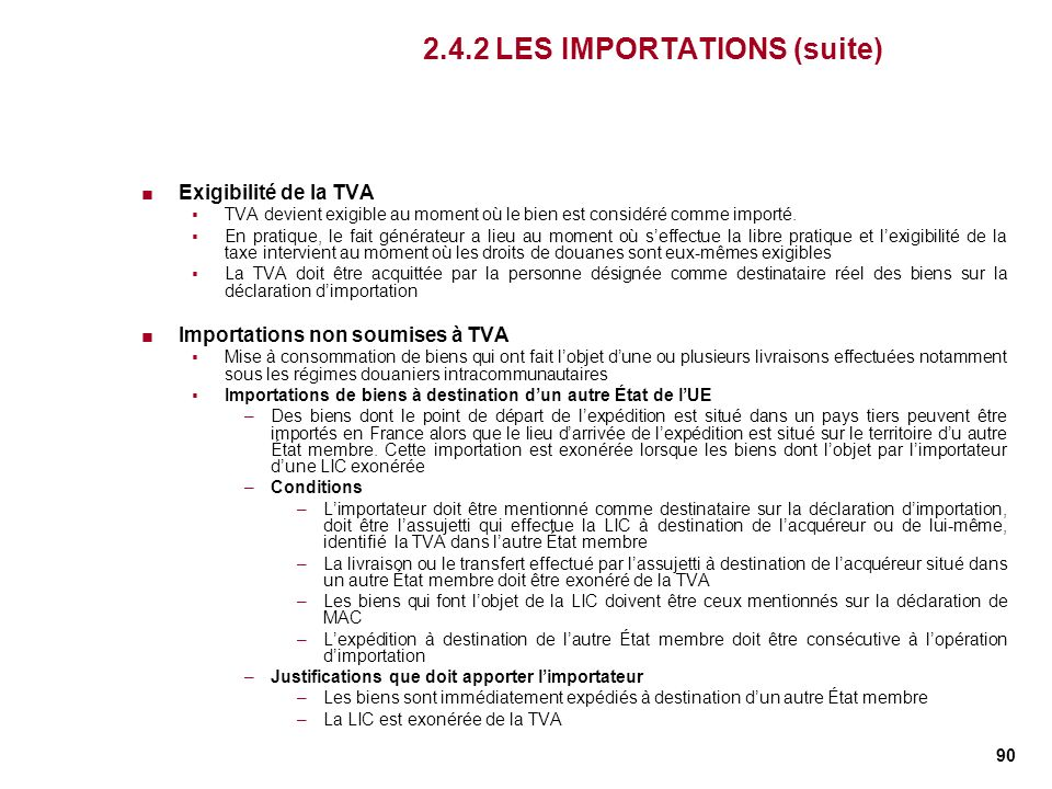 2.4.2 LES IMPORTATIONS (suite)