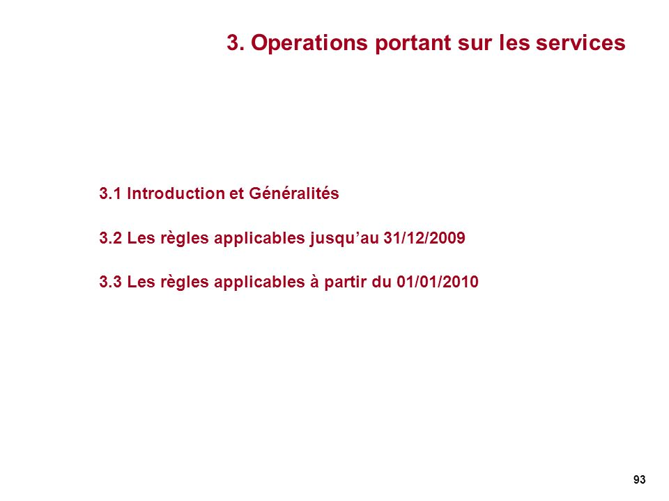 3. Operations portant sur les services