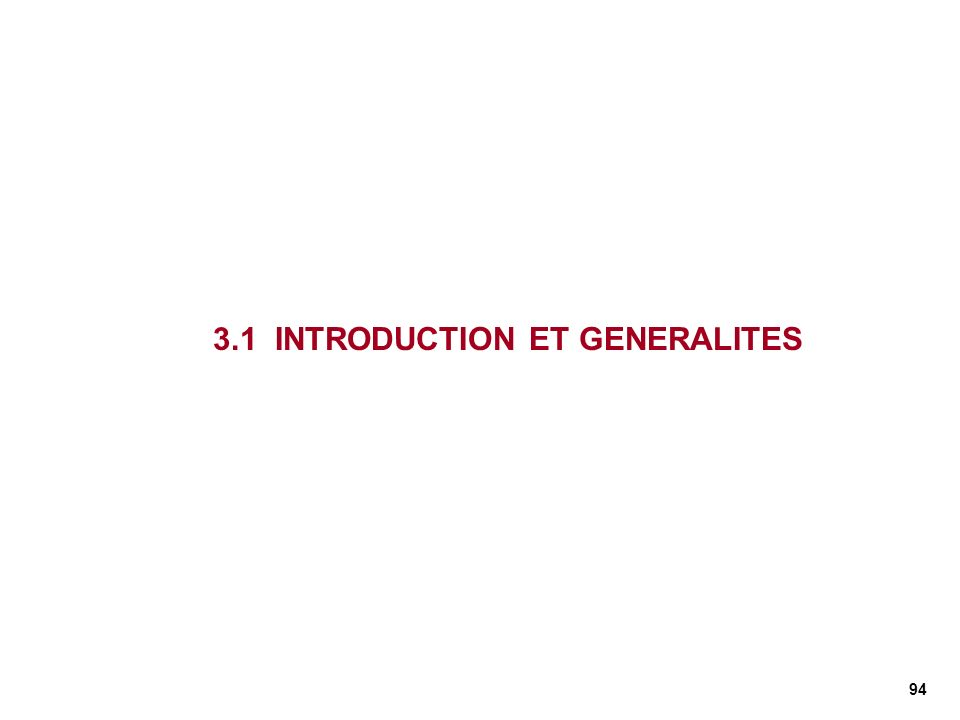 3.1 INTRODUCTION ET GENERALITES