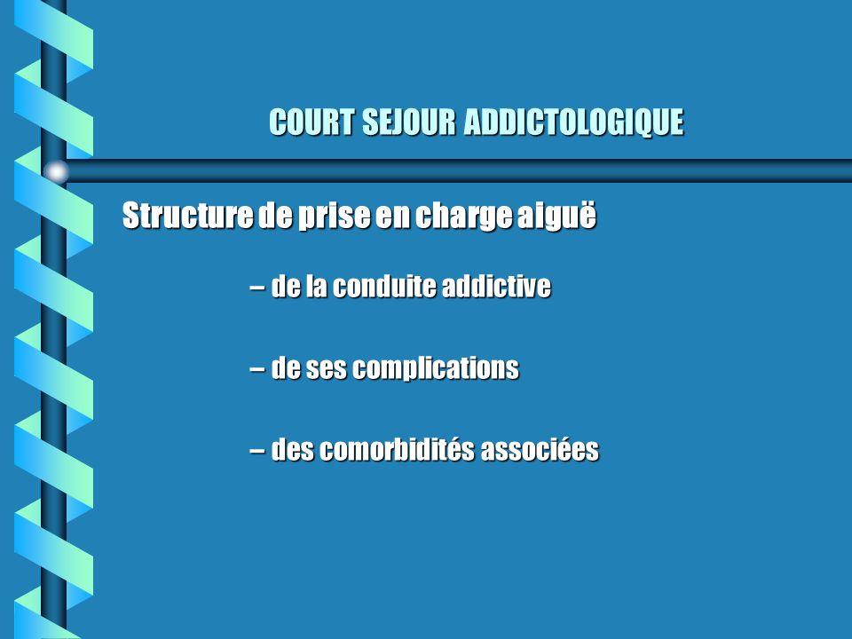 COURT SEJOUR ADDICTOLOGIQUE