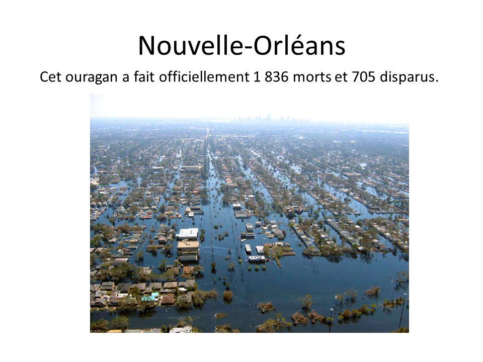 Nouvelle-Orléans Cet ouragan a fait officiellement 1 836 morts et 705 disparus.