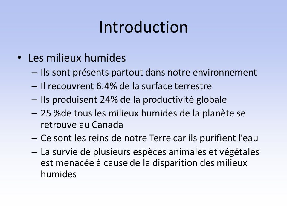 Introduction Les milieux humides