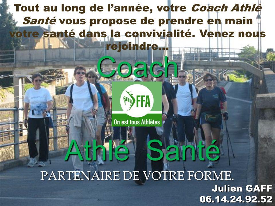 PARTENAIRE DE VOTRE FORME. Julien GAFF 06.14.24.92.52
