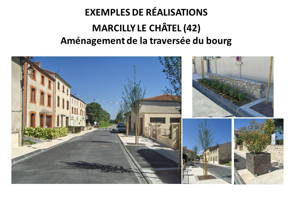 Exemples de réalisations Aménagement de la traversée du bourg