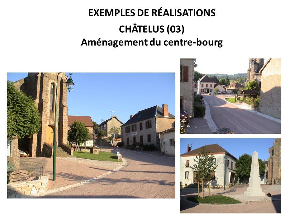Exemples de réalisations Aménagement du centre-bourg