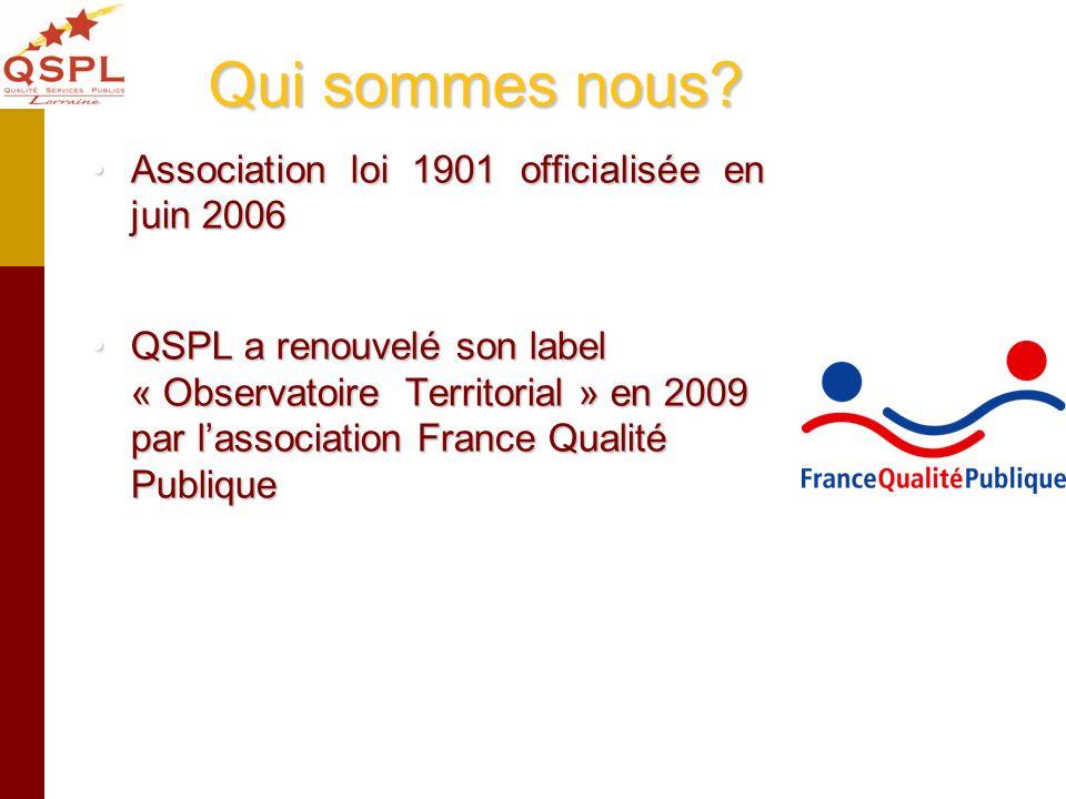 Qui sommes nous Association loi 1901 officialisée en juin 2006