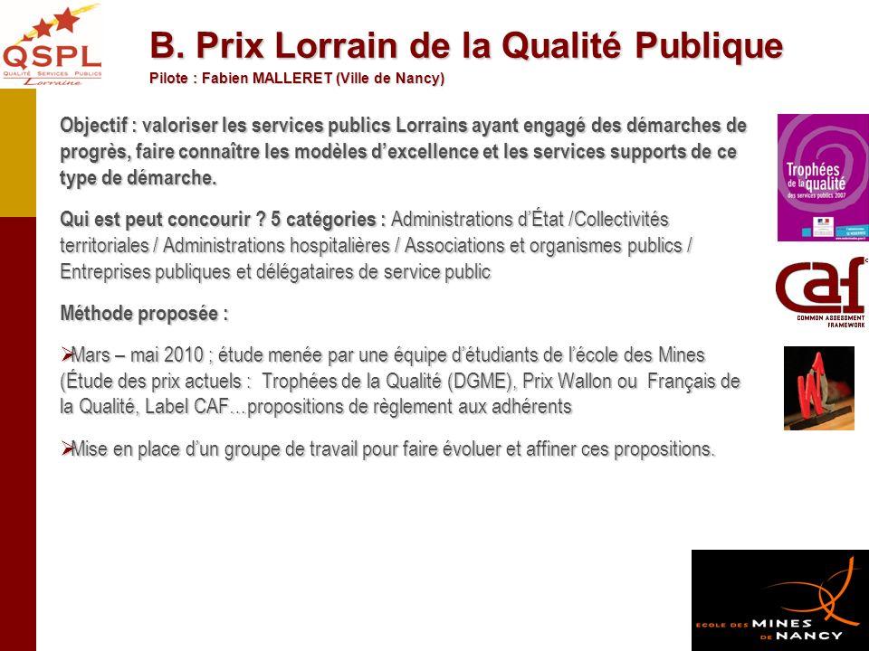 B. Prix Lorrain de la Qualité Publique