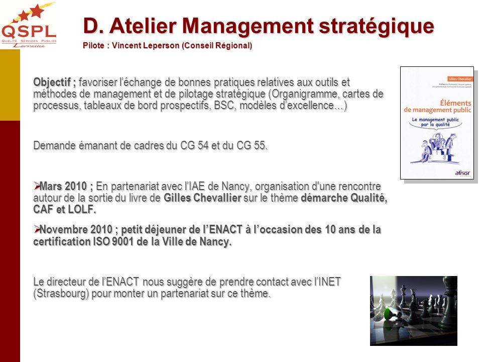 D. Atelier Management stratégique