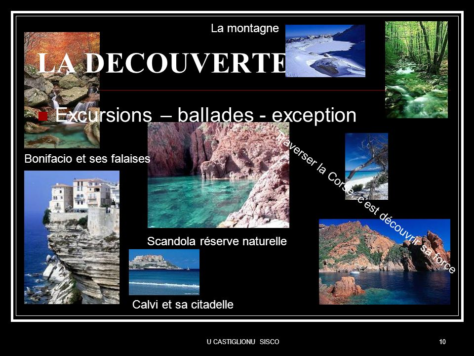 LA DECOUVERTE Excursions – ballades - exception La montagne
