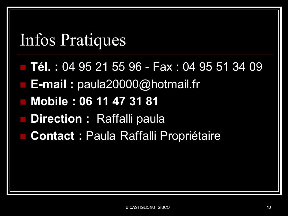 Infos Pratiques Tél. : 04 95 21 55 96 - Fax : 04 95 51 34 09