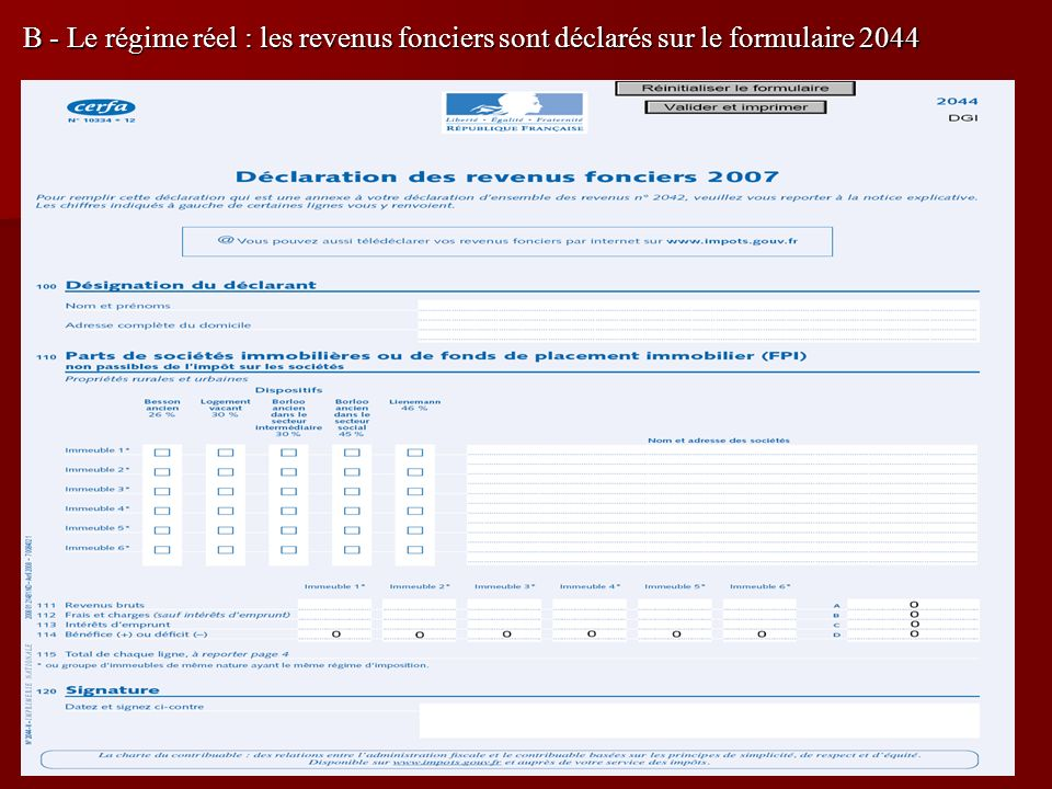 B - Le régime réel : les revenus fonciers sont déclarés sur le formulaire 2044