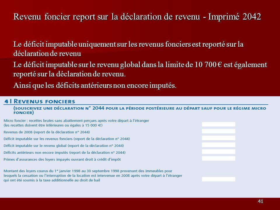 Revenu foncier report sur la déclaration de revenu - Imprimé 2042