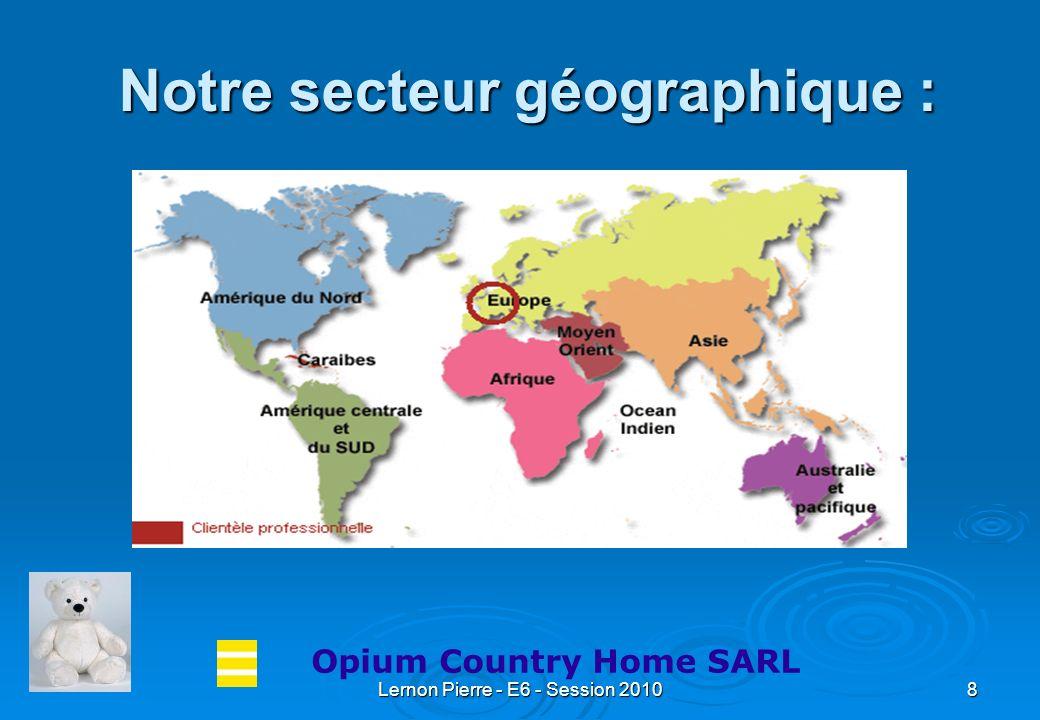 Notre secteur géographique :