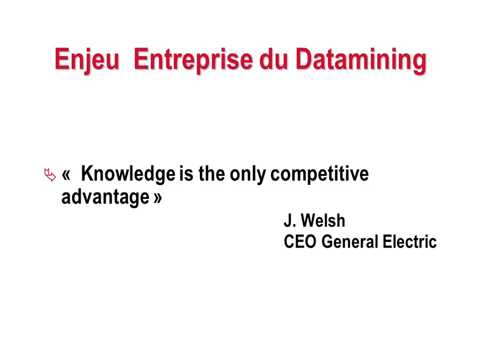 Enjeu Entreprise du Datamining