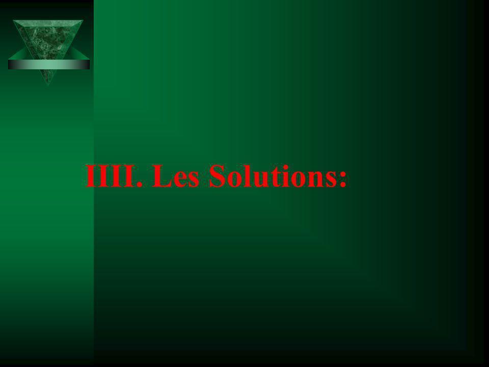IIII. Les Solutions:
